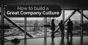 build-great-company-culture